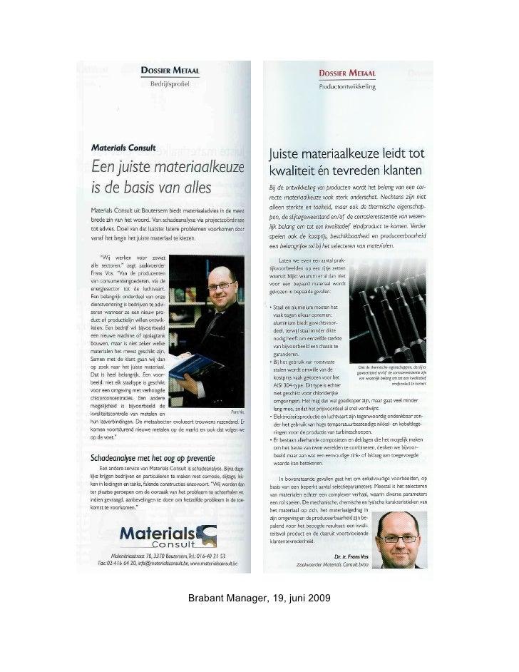 Brabant Manager, 19, juni 2009