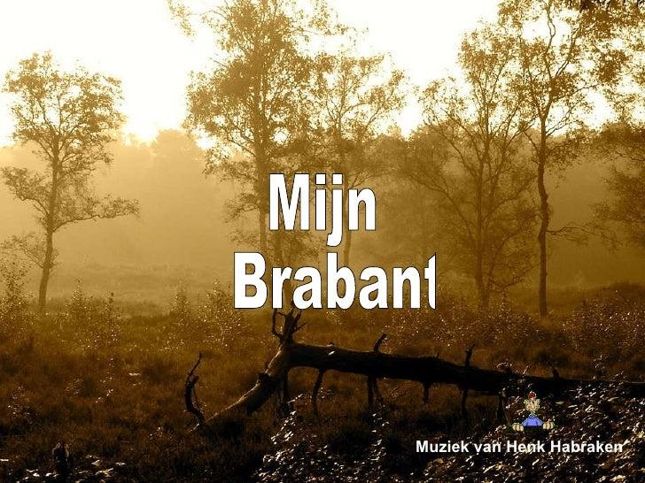 Mijn Brabant Muziek van Henk Habraken
