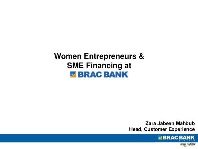 Women Entrepreneurs & SME Financing at Zara Jabeen Mahbub Head, Customer Experience