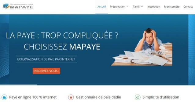 Presentation v Tarifs v Inscription Mon compte Contact     LA PAYE : TROP COIVIPLIQUEE .7 CHOISISSEZ MAPAYE  EXTERNALISATI...