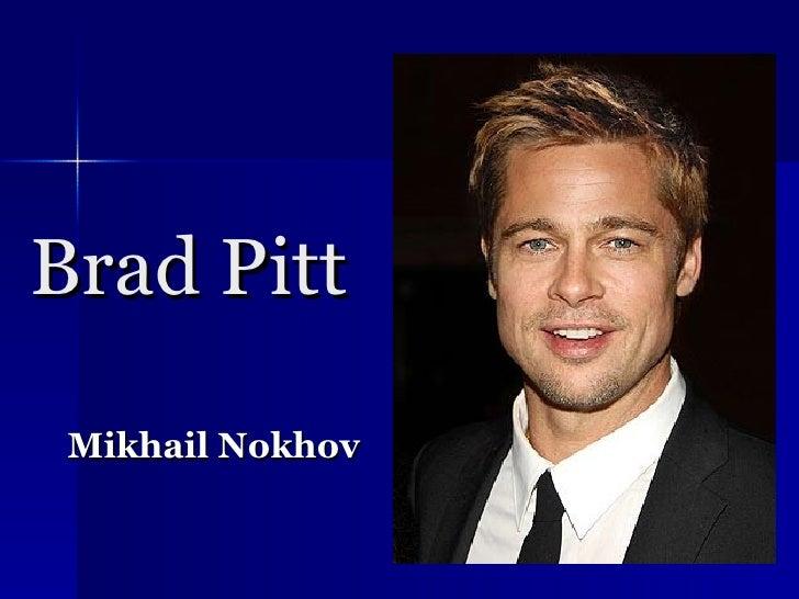 Brad Pitt Mikhail Nokhov
