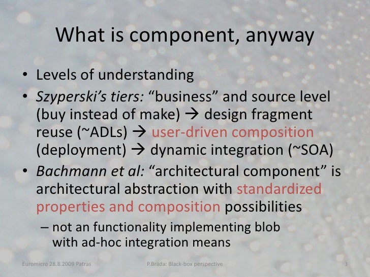 A Look at Current Component Models from the Black-box Perspective Slide 3