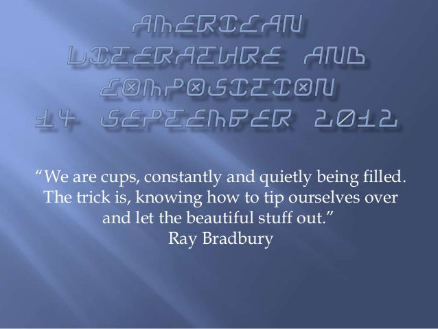 """""""We are cups, constantly and quietly being filled. The trick is, knowing how to tip ourselves over and let the beautiful s..."""