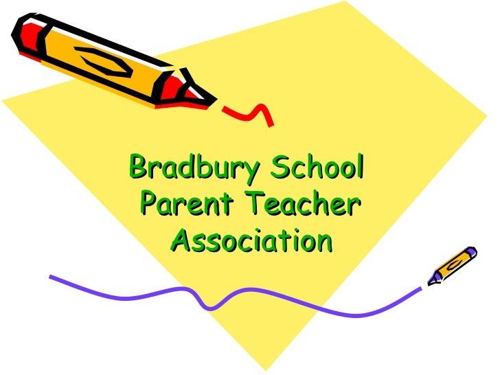 Bradbury School  Parent Teacher Association