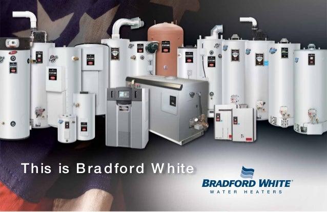 Bradford White Water Heater Information