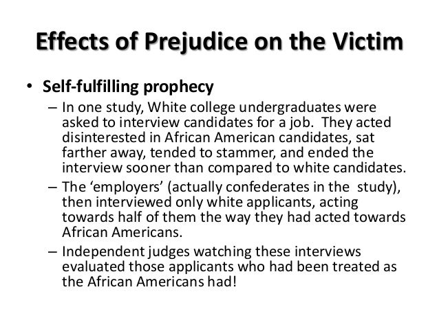 how racism and other prejudices effect 'racial' and ethnic groups or others who are visibly or culturally defined as   effectiveness of media-based initiatives to reduce prejudice and their impact to.