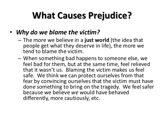 the causes of prejudice by vincent n Prejudice has several causes, most of which can be dealt with ironically, even prejudice can imply some sort of relationship if such relationship did not exist among people, they would be totally unaware of the other group's existence.