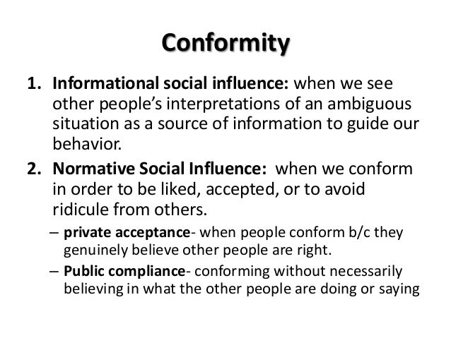 conformity is a type of social Social conformity is a type of social influence that results in a change of behavior or belief in order to fit in with a group the two types of social conformity are normative conformity and informational conformity social conditioning is the sociological process of training people in a society to .