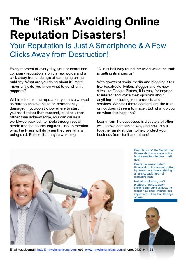 """The """"iRisk"""" Avoiding OnlineReputation Disasters!Your Reputation Is Just A Smartphone & A FewClicks Away from Destruction!E..."""