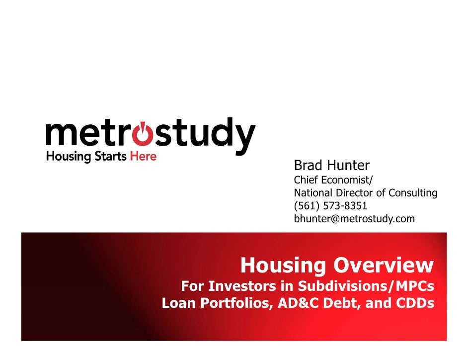 Brad Hunter                 Chief Economist/                 National Director of Consulting                 (561) 573-835...