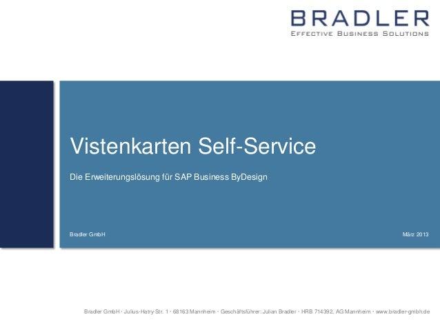 Vistenkarten Self-ServiceDie Erweiterungslösung für SAP Business ByDesignBradler GmbH                                     ...