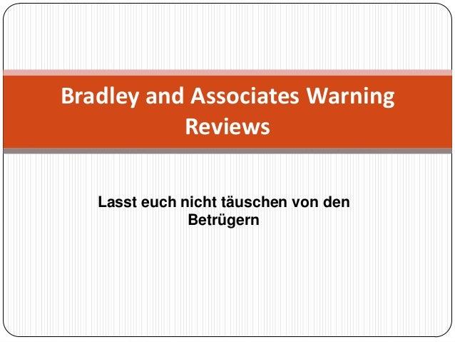 Lasst euch nicht täuschen von denBetrügernBradley and Associates WarningReviews
