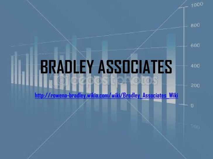 BRADLEY ASSOCIATEShttp://rowena-bradley.wikia.com/wiki/Bradley_Associates_Wiki