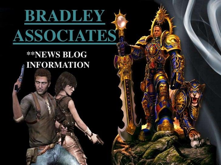 BRADLEYASSOCIATES **NEWS BLOG INFORMATION               Page 1