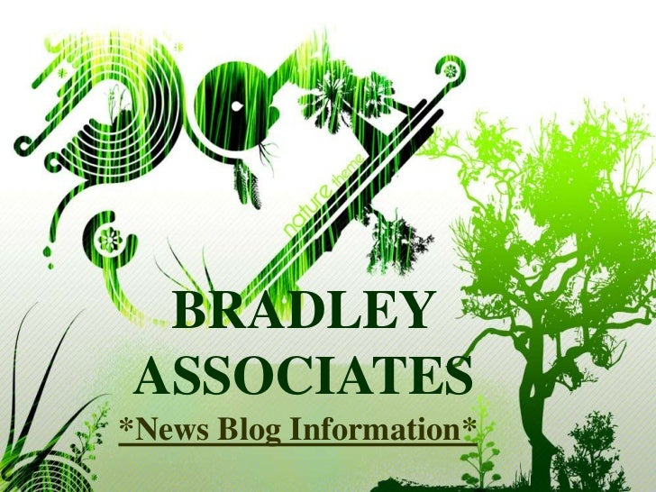 BRADLEYASSOCIATES*News Blog Information*