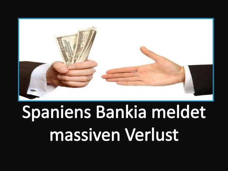 Bradley associates madrid spain   spaniens bankia meldet massiven verlust