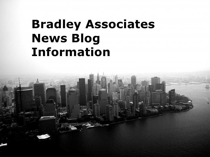 Bradley AssociatesNews BlogInformation      Free Powerpoint Templates                                  Page 1
