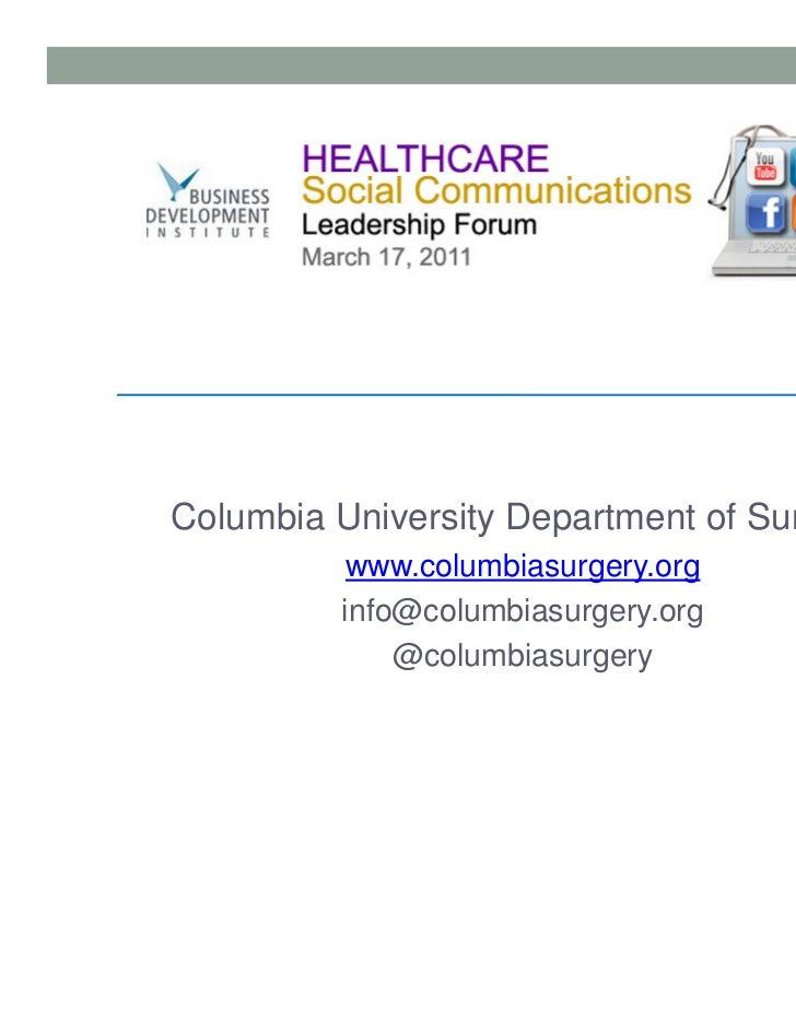 Columbia University Department of Surgery          www.columbiasurgery.org         info@columbiasurgery.org             @c...