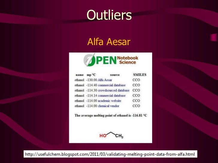 Outliers<br />Alfa Aesar<br />