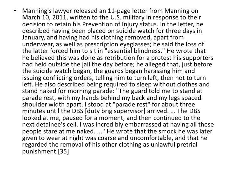 • Mannings lawyer released an 11-page letter from Manning on  March 10, 2011, written to the U.S. military in response to ...