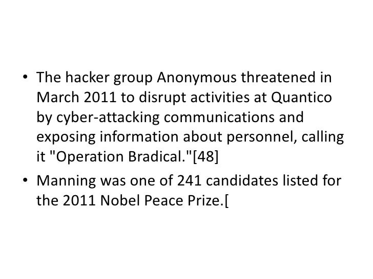 • The hacker group Anonymous threatened in  March 2011 to disrupt activities at Quantico  by cyber-attacking communication...