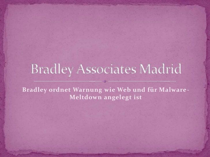 Bradley ordnet Warnung wie Web und für Malware-             Meltdown angelegt ist
