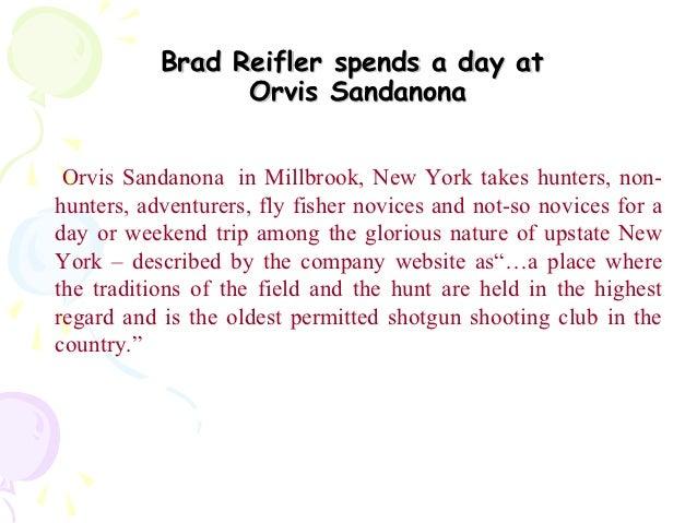Brad Reifler spends a day at                 Orvis Sandanona Orvis Sandanona in Millbrook, New York takes hunters, non-hun...