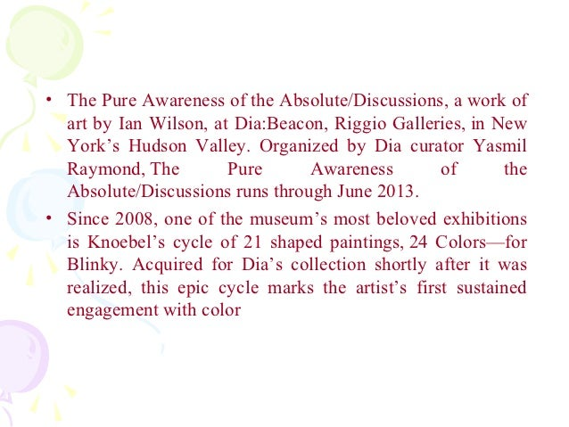 • The Pure Awareness of the Absolute/Discussions, a work of  art by Ian Wilson, at Dia:Beacon, Riggio Galleries, in New  Y...