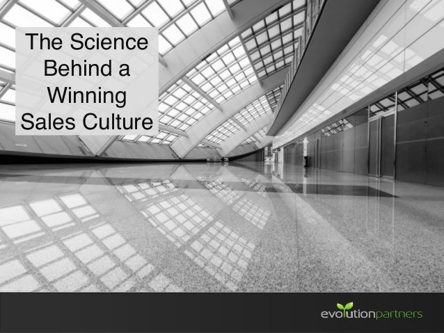 The Science Behind a Winning Sales Culture