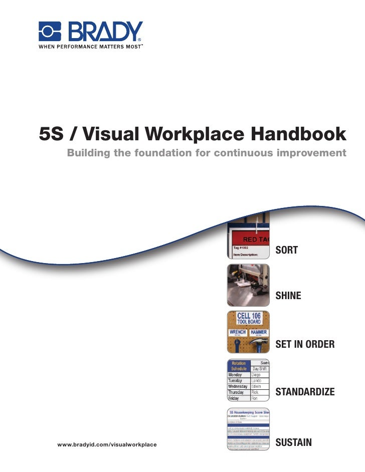 5S / Visual Workplace Handbook   Building the foundation for continuous improvement                                       ...