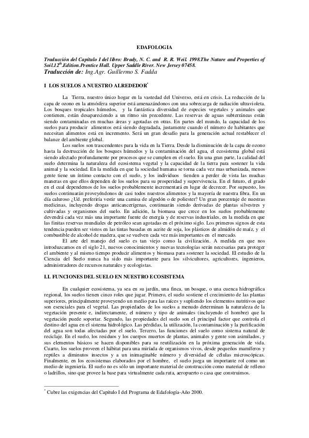 EDAFOLOGIATraducción del Capítulo I del libro: Brady, N. C. and R. R. Weil. 1998.The Nature and Properties ofSoil.12th.Edi...