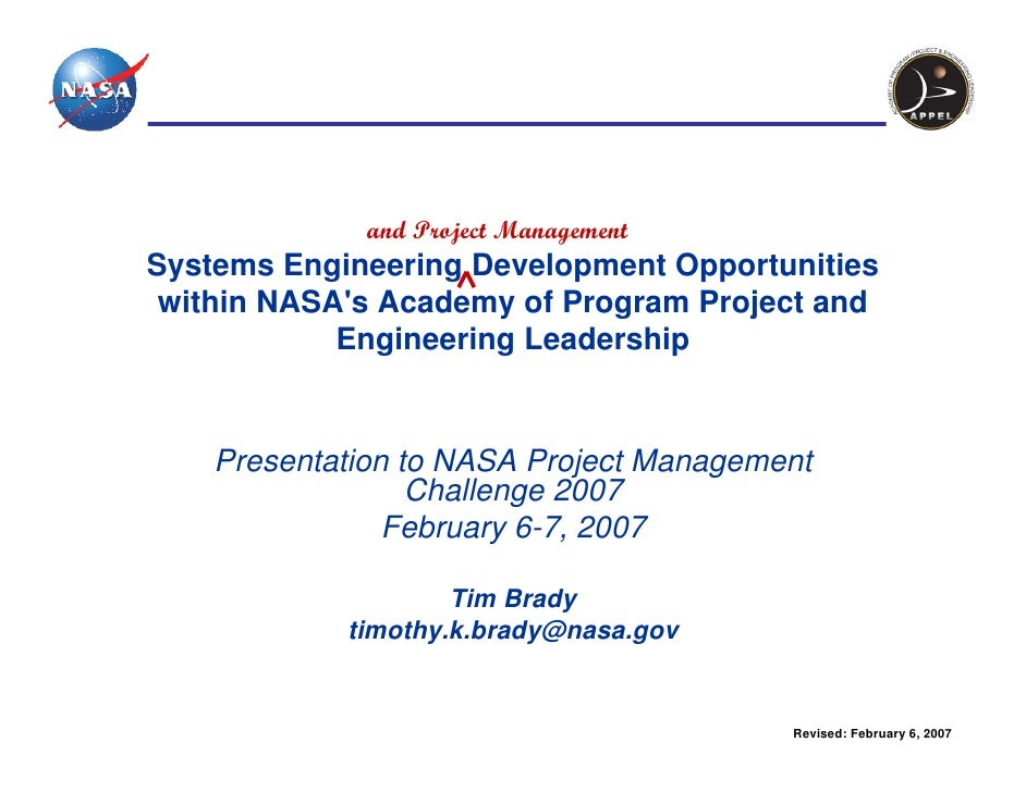 and Project ManagementSystems Engineering Development Opportunities within NASAs Academy of Program Project and           ...