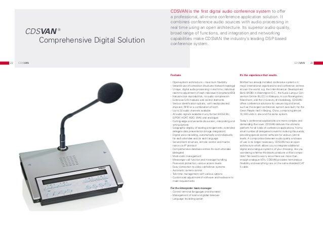 CDSVAN is the first digital audio conference system to offer                                            a professional, al...