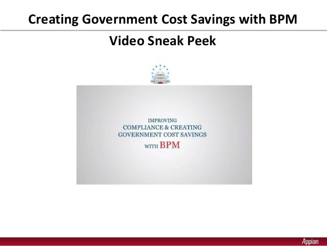 Creating Government Cost Savings with BPM Video Sneak Peek