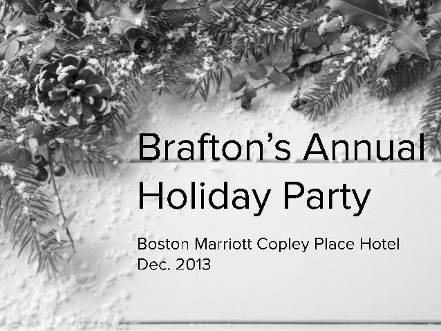 Brafton's Annual Holiday Party Boston Marriott Copley Place Hotel Dec. 2013