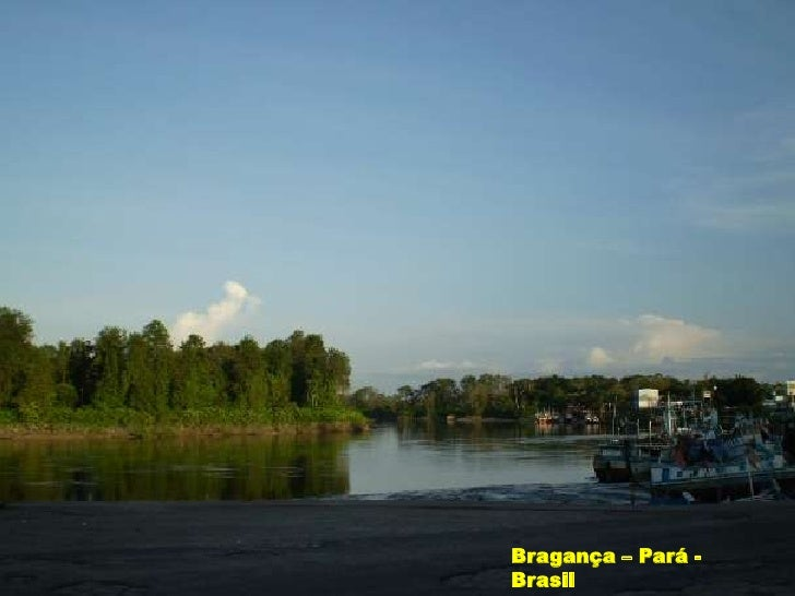 Bragança – Pará - Brasil<br />