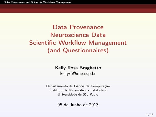 Data Provenance and Scientific Workflow Management  Data Provenance  Neuroscience Data  Scientific Workflow Management  (a...