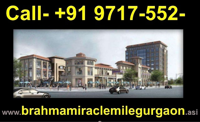 Brahma Miracle MileSector 60 Golf Course Extn Road Gurgaon
