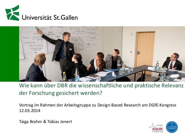 07. März 2014 WiekannüberDBRdiewissenschaftlicheundpraktischeRelevanz derForschunggesichertwerden? Vortrag im...