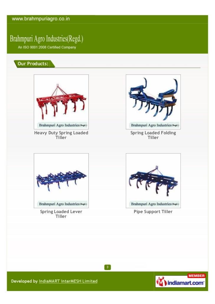 Brahmpuri Agro Industries(Regd.), Jaipur, Pipe Support Tiller Slide 3