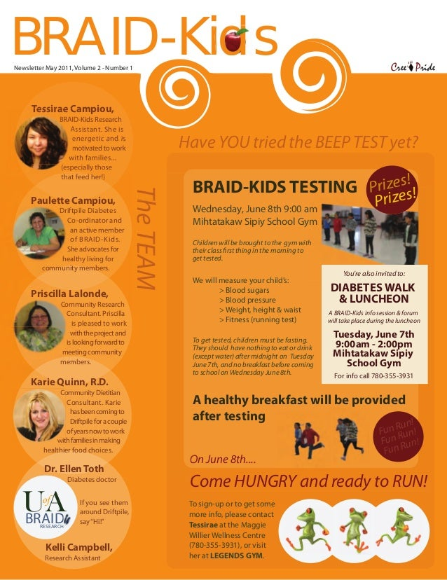 BRAID-Kids-newsletter-May2011_page1.pdf  1  16/05/11  8:53 PM  BRAID-Kids Newsletter May 2011, Volume 2 - Number 1  Cree P...