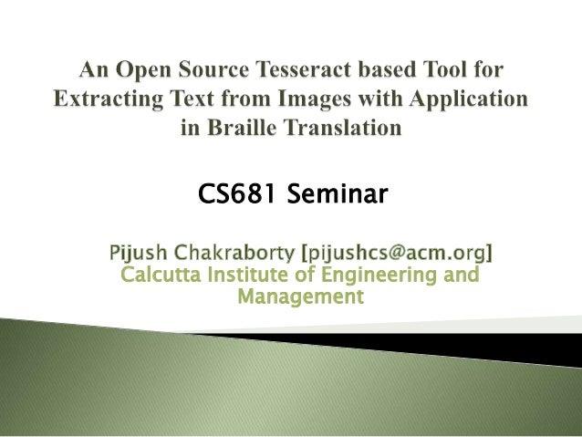 Calcutta Institute of Engineering and Management CS681 Seminar