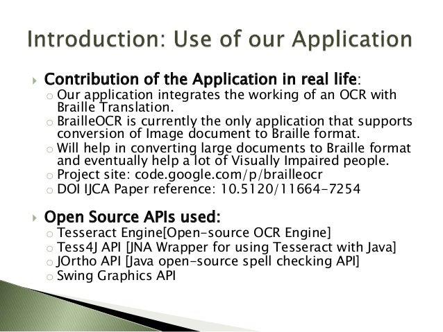 BrailleOCR: An Open Source Document to Braille Converter Application Slide 3