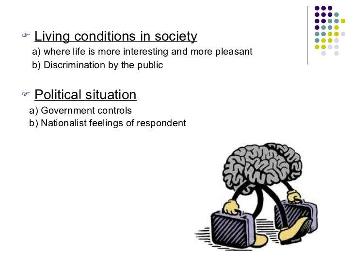 <ul><li>Living conditions in society </li></ul><ul><li>a) where life is more interesting and more pleasant  </li></ul><ul>...