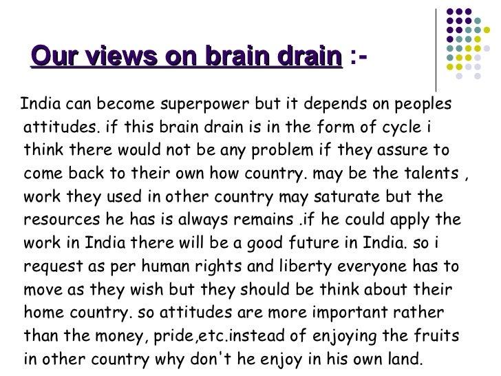 brain drain 19 our views on brain drain