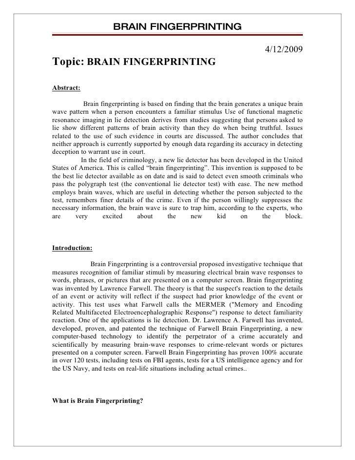 BRAIN FINGERPRINTING                                                                                4/12/2009 Topic: BRAIN...