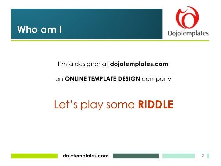 Brain Teaser - dojoTemplates Slide 2