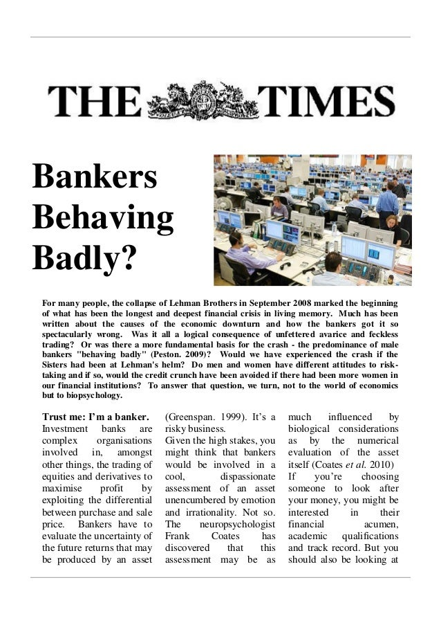 Bankers Behaving Badly?  For many people, the collapse of Lehman Brothers in September 2008 marked the beginning of what h...