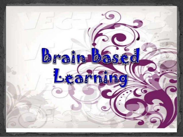 Brain-Based Learning Strategies