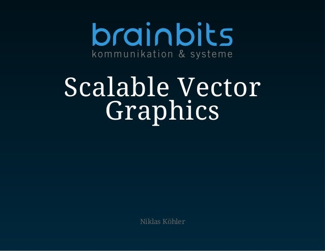 Niklas Köhler Scalable Vector Graphics